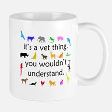 It's A Vet Thing Mug