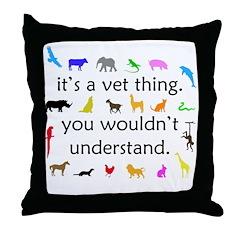 It's A Vet Thing Throw Pillow