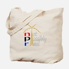 not possibly real Tote Bag