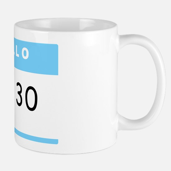 I'm 30 - Mug