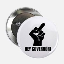 "Hey Governor! 2.25"" Button"