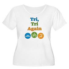 tri, tri again T-Shirt