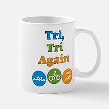 tri, tri again Mug