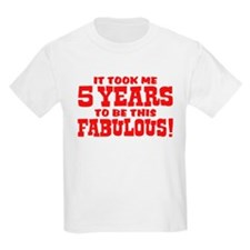 Funny Five Year Old T-Shirt
