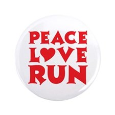 "Peace Love Run - red 3.5"" Button"