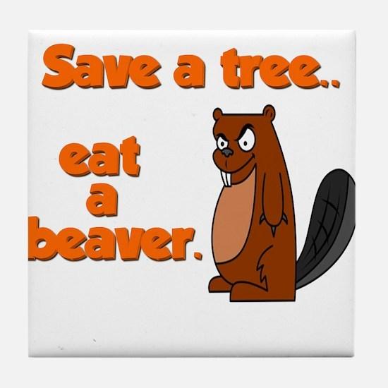 Funny Save A Tree Tile Coaster