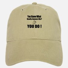 (You Know What Really Annoys Me?) Baseball Baseball Cap