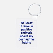 Positive Attitude about Habits Keychains