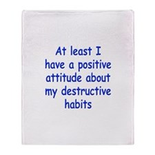 Positive Attitude about Habits Throw Blanket