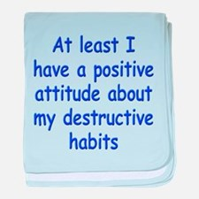 Positive Attitude about Habits baby blanket