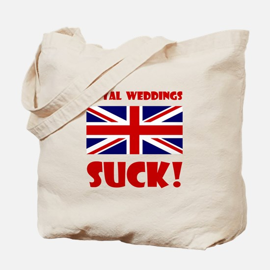Royal Weddings Suck! Tote Bag
