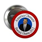 America Chooses Obama 2012 button