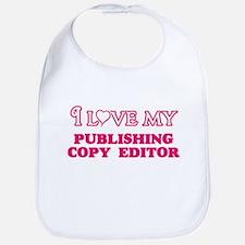 I love my Publishing Copy Editor Baby Bib