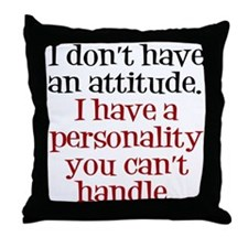 Attitude versus Personality Throw Pillow