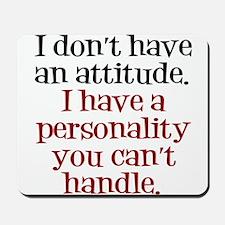 Attitude versus Personality Mousepad