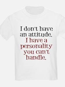 Attitude versus Personality T-Shirt