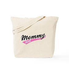 Mommy Team 2011 black Tote Bag