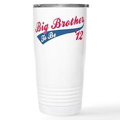 Big Brother To Be '12 red Travel Mug