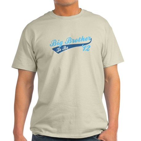 Big Brother To Be '12 light blue Light T-Shirt