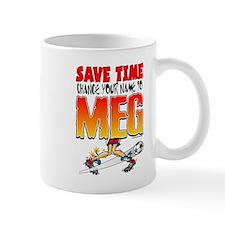 Save Time Change Name to Meg Mug