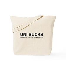 Uni Sucks Tote Bag