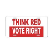 Think Red. Vote Right. Aluminum License Plate