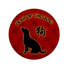 "Year of the Dog 3.5"" Button"