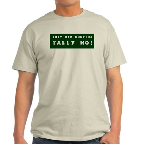 Tally Ho! Get the Ash Grey T-Shirt
