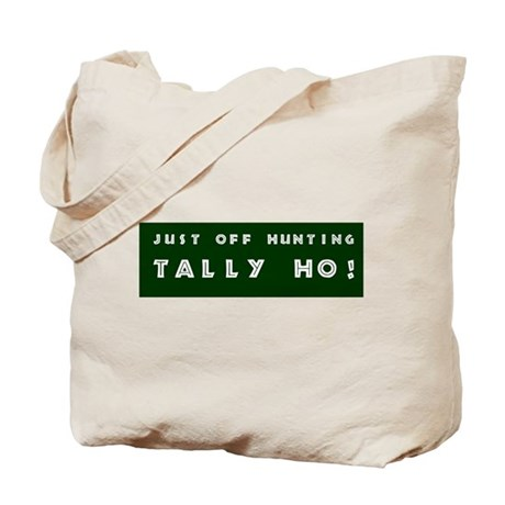 Tally Ho! Get the Tote Bag