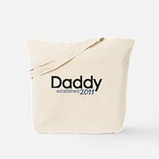 New Daddy Established 2011 Tote Bag