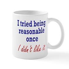 Tried Being Reasonable Mug