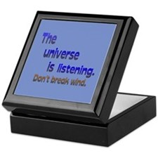 Universe Listening Don't Break Wind Keepsake Box