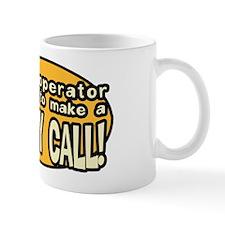 Booty Call! Mug