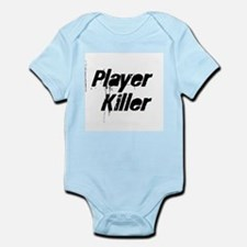Player Killer Infant Creeper