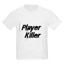 Player Killer Kids T-Shirt