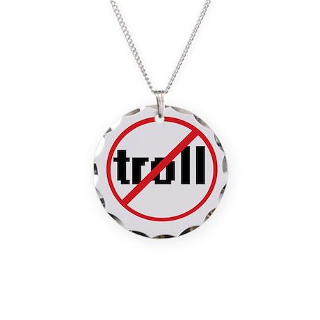 No Trolls Necklace Circle Charm
