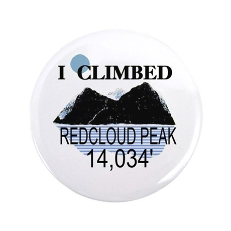 "I Climbed Redcloud Peak 3.5"" Button"
