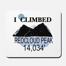 I Climbed Redcloud Peak Mousepad