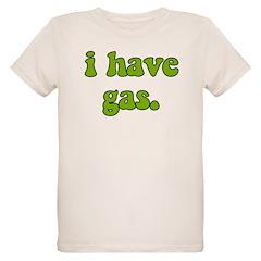 I Have Gas. Organic Kids T-Shirt