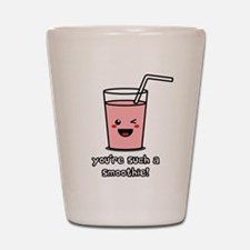 You're Such a Smoothie Shot Glass