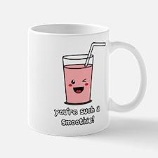 You're Such a Smoothie Mug