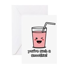 You're Such a Smoothie Greeting Card