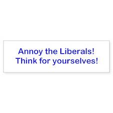 Annoy Liberals! Car Sticker