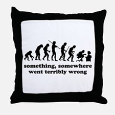 Something, somewhere went ter Throw Pillow