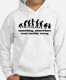 Something, somewhere went ter Hoodie