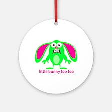 Little Bunny Foo Foo Ornament (Round)