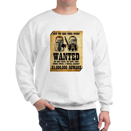 """""""Spices WANTED"""" Sweatshirt"""