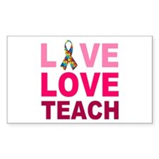 Live Love Teach Autism Decal