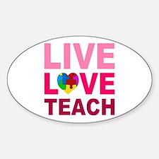 Live Love Teach Autism Decal