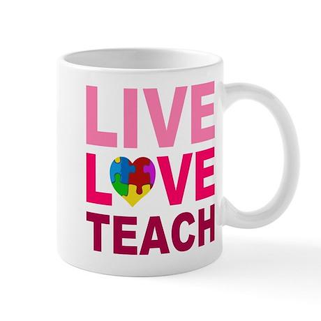 Live Love Teach Autism Mug